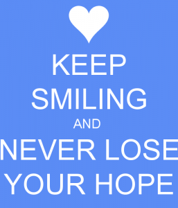 keep-smiling-and-never-lose-your-hope