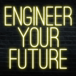 engineer your future