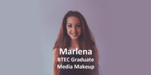 btec graduate media makeup marlena